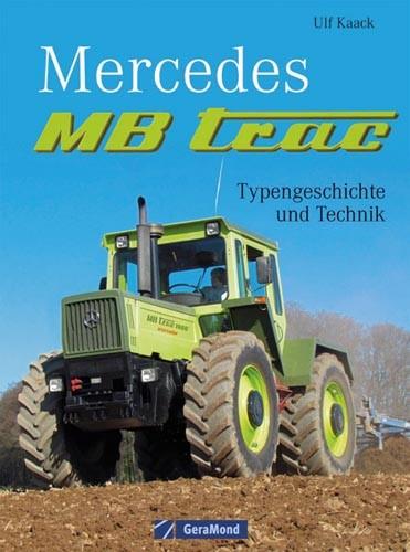 Mercedes MB trac – Typengeschichte und Technik